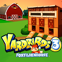 Yardbirds 3 Foxy In TheHen house video slot game